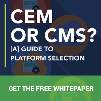 CEM or CMS [A] Guide to Platform Selection