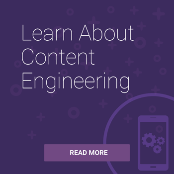 Learn About Content Engineering