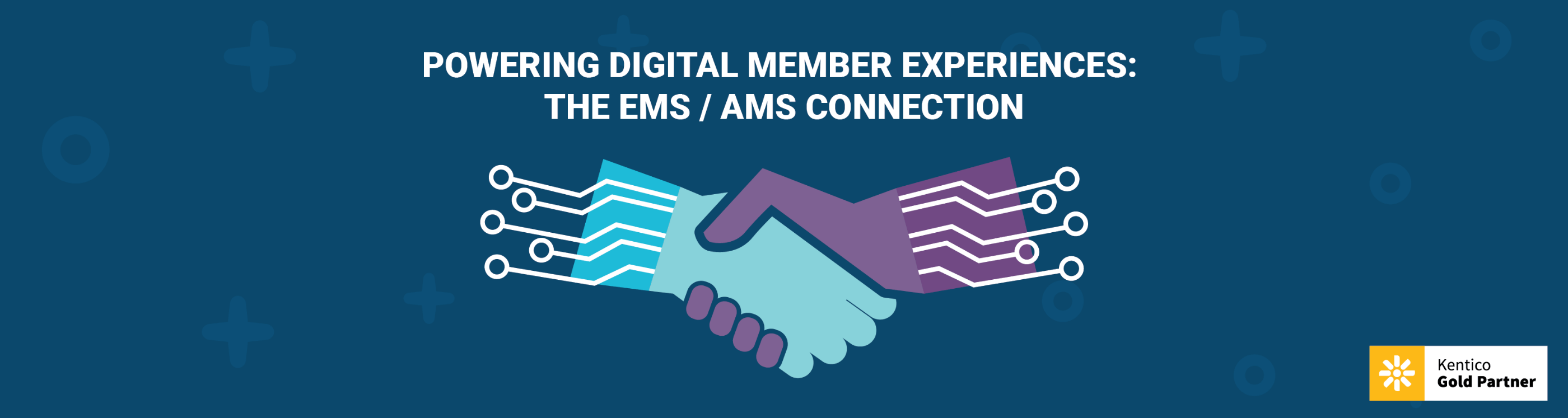 Powering Digital Member Experiences: The EMS / AMS Connection