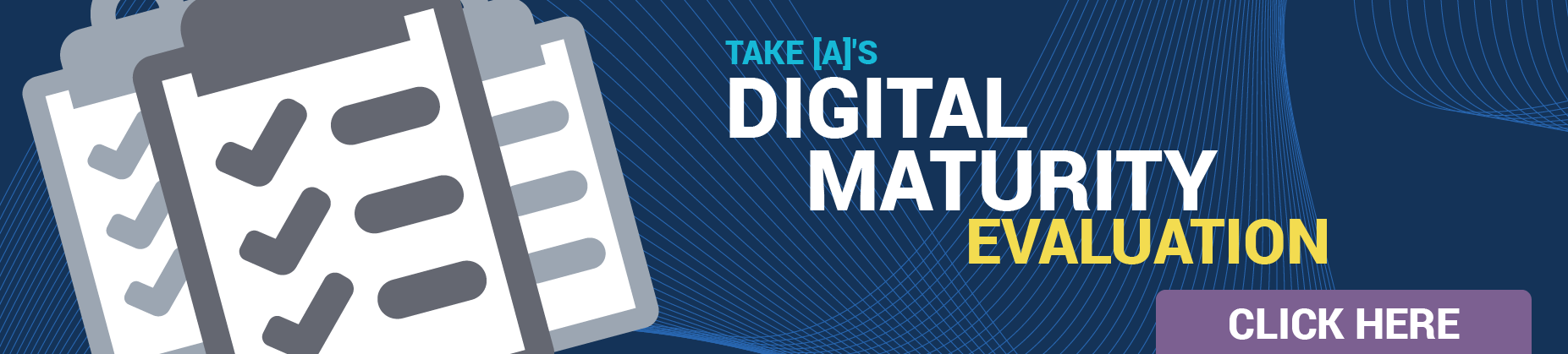 Take [A]'s Digital Maturity Evaluation